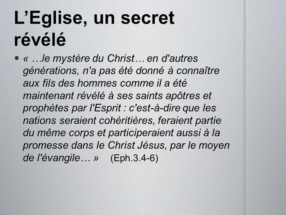 « …le mystère du Christ… en d'autres générations, n'a pas été donné à connaître aux fils des hommes comme il a été maintenant révélé à ses saints apôt