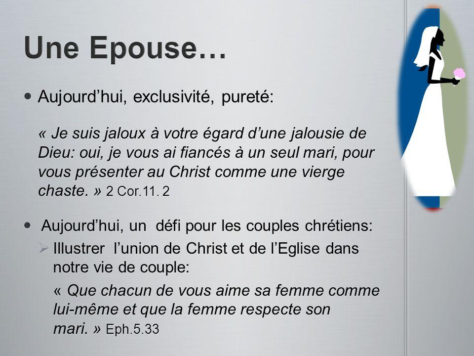 Aujourdhui, exclusivité, pureté: Aujourdhui, exclusivité, pureté: « Je suis jaloux à votre égard dune jalousie de Dieu: oui, je vous ai fiancés à un s