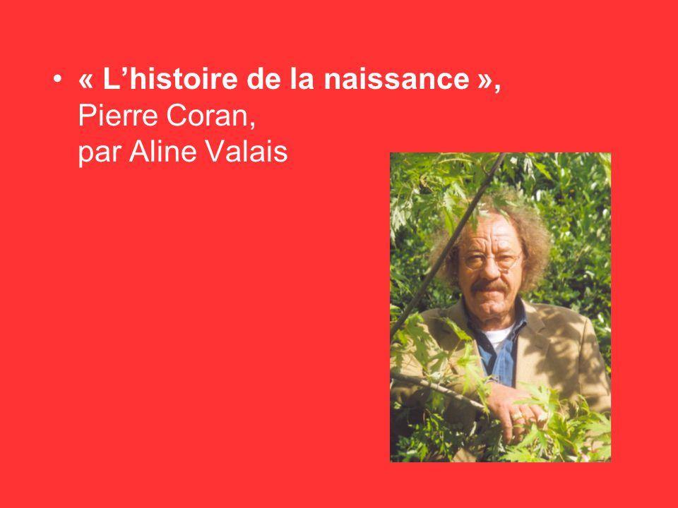 « Lhistoire de la naissance », Pierre Coran, par Aline Valais