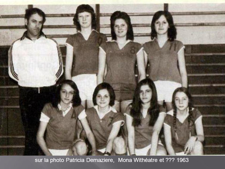 sur la photo Patricia Demaziere, Mona Withéatre et ??? 1963