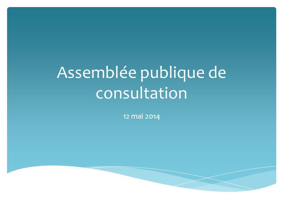 Assemblée publique de consultation 12 mai 2014