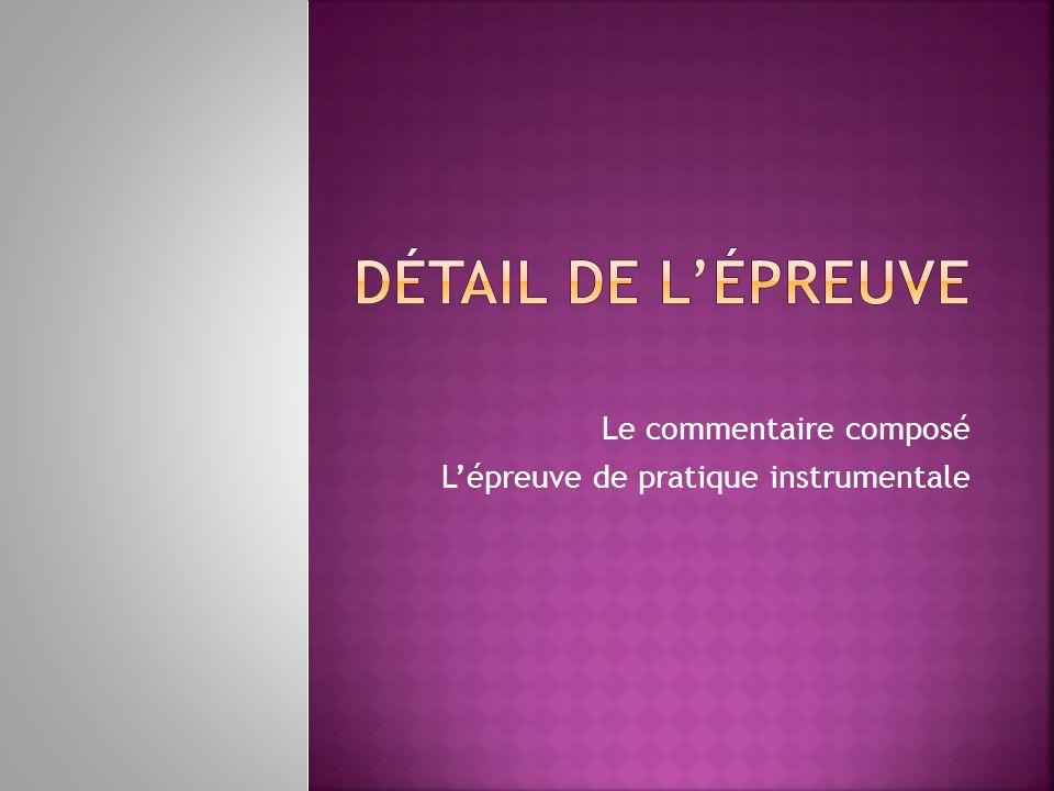 Le commentaire composé Lépreuve de pratique instrumentale