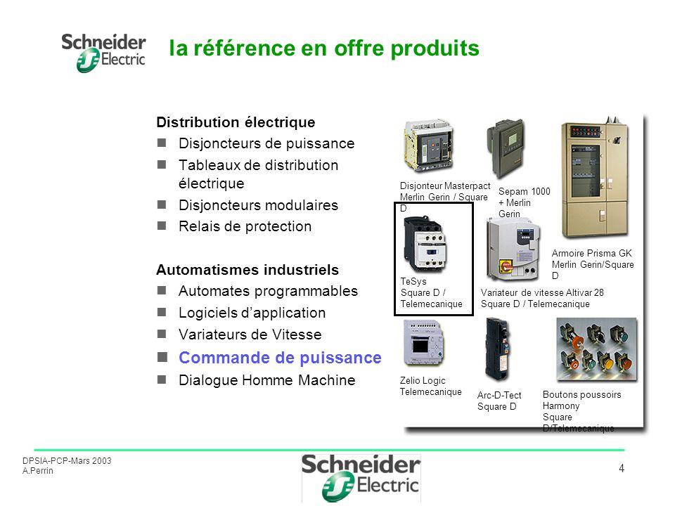 DPSIA-PCP-Mars 2003 A.Perrin 4 la référence en offre produits Distribution électrique Disjoncteurs de puissance Tableaux de distribution électrique Di