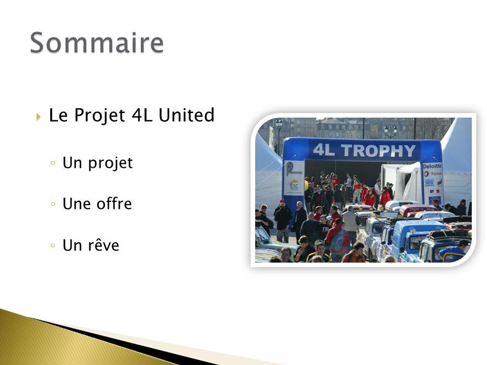 Le Projet 4L United Un projet Une offre Un rêve