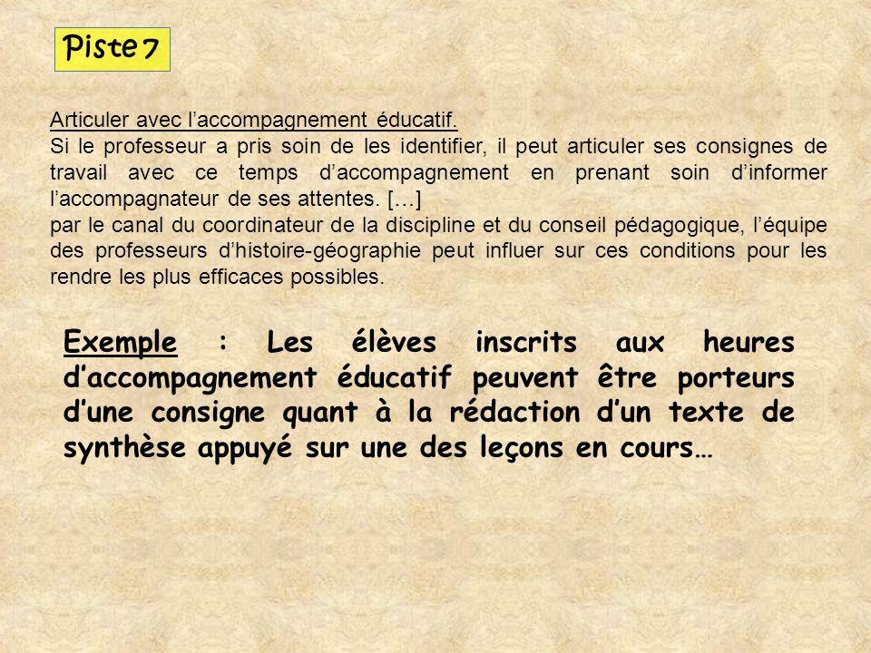 Exemple : Les élèves inscrits aux heures daccompagnement éducatif peuvent être porteurs dune consigne quant à la rédaction dun texte de synthèse appuy