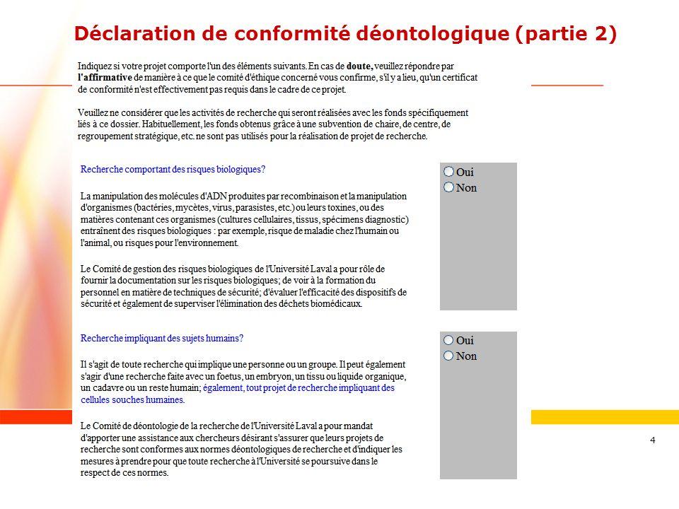 www.ulaval.ca 4 Déclaration de conformité déontologique (partie 2)