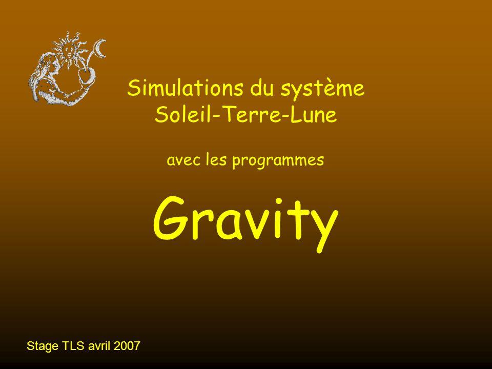 Simulation TLS sous Gravity 12 Gravity II Panorama des menus Charger un fichier simulation Fichier/Open Pour démarrer commande : Simulation/Start En simulation active Tout clic sur un menu arrête la simulation Tout clic en dehors des menus fait reprendre la simulation (ou touche Entrée ) Seule la commande Simulation/Stop est accessible