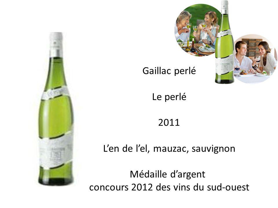 Gaillac perlé Le perlé 2011 Len de lel, mauzac, sauvignon Médaille dargent concours 2012 des vins du sud-ouest