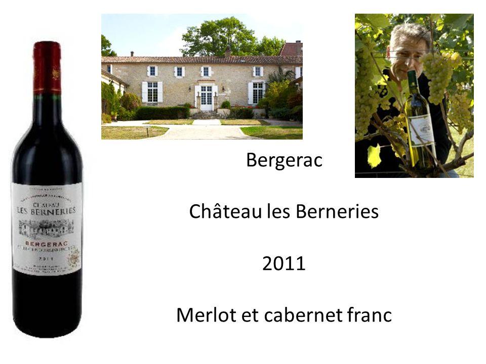 Bergerac Château les Berneries 2011 Merlot et cabernet franc