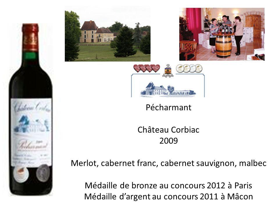 Pécharmant Château Corbiac 2009 Merlot, cabernet franc, cabernet sauvignon, malbec Médaille de bronze au concours 2012 à Paris Médaille dargent au concours 2011 à Mâcon
