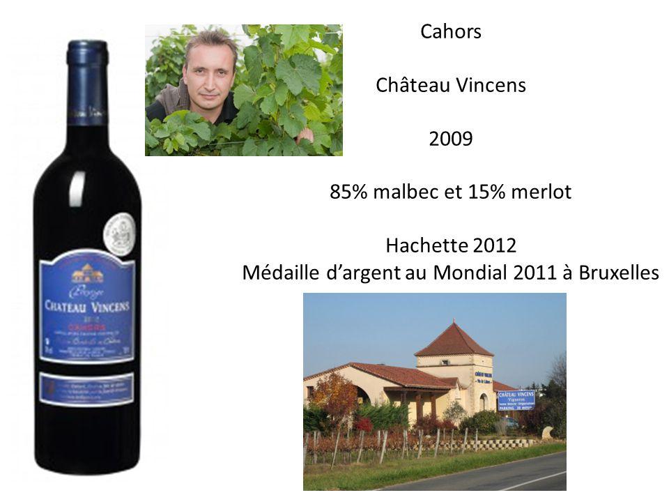 Cahors Château Vincens 2009 85% malbec et 15% merlot Hachette 2012 Médaille dargent au Mondial 2011 à Bruxelles
