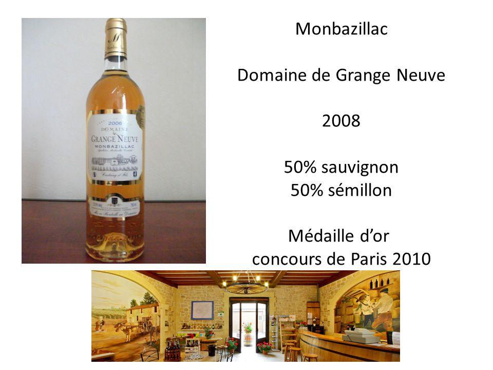Monbazillac Domaine de Grange Neuve 2008 50% sauvignon 50% sémillon Médaille dor concours de Paris 2010