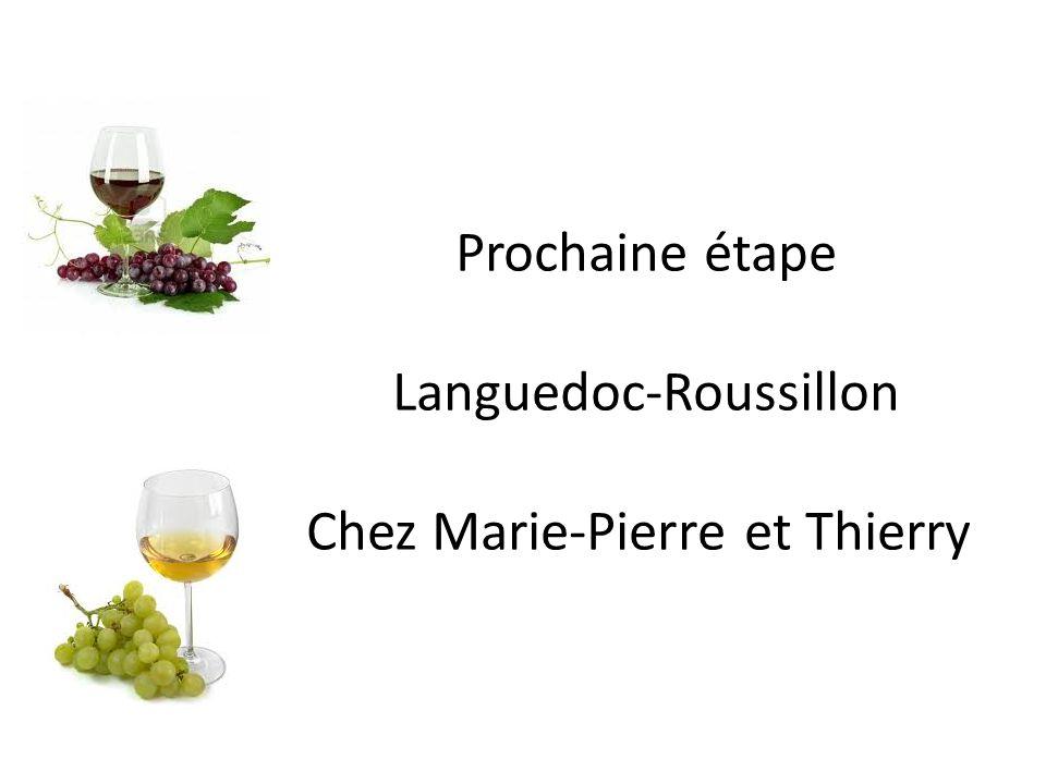 Prochaine étape Languedoc-Roussillon Chez Marie-Pierre et Thierry