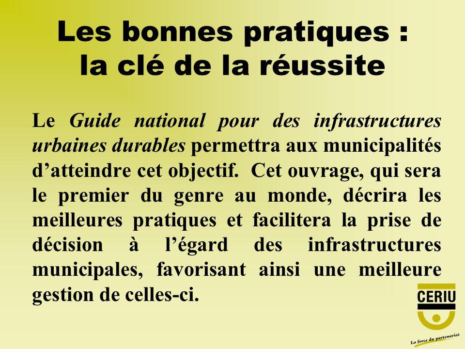Le Guide national pour des infrastructures urbaines durables permettra aux municipalités datteindre cet objectif.