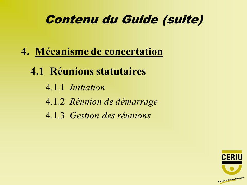 4. Mécanisme de concertation 4.1 Réunions statutaires 4.1.1 Initiation 4.1.2 Réunion de démarrage 4.1.3 Gestion des réunions