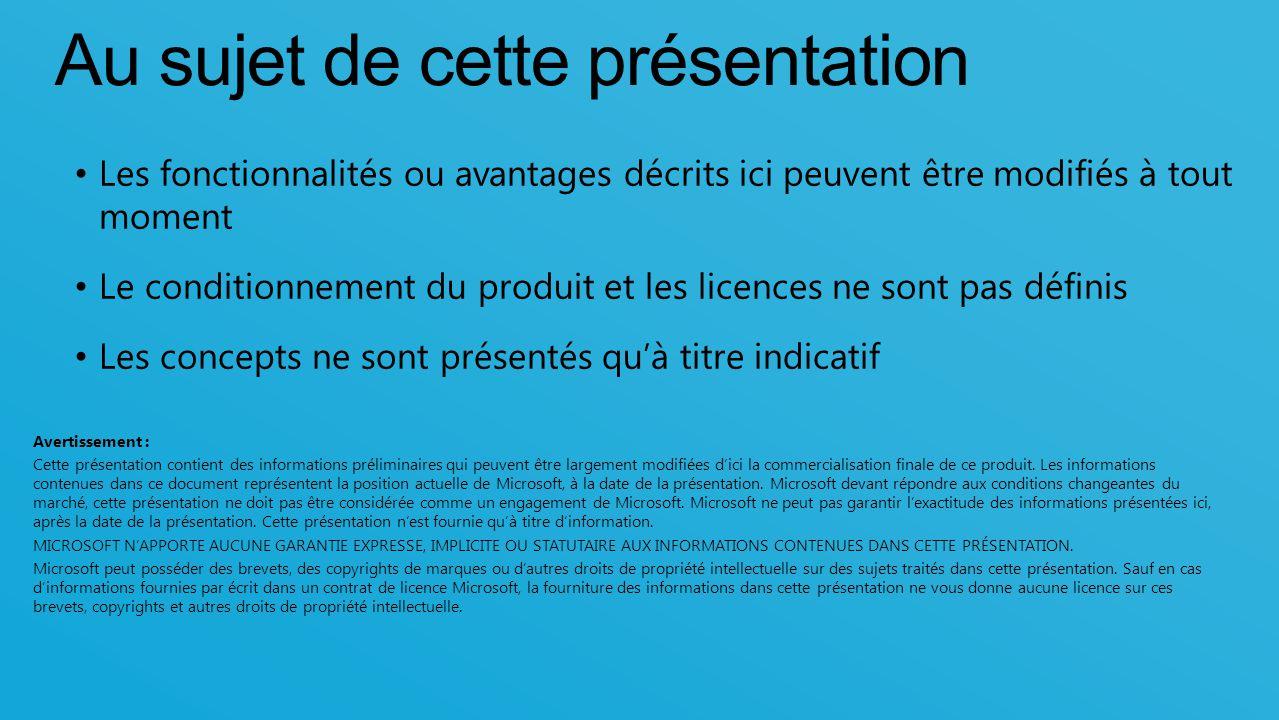 13 Au sujet de cette présentation Les fonctionnalités ou avantages décrits ici peuvent être modifiés à tout moment Le conditionnement du produit et le