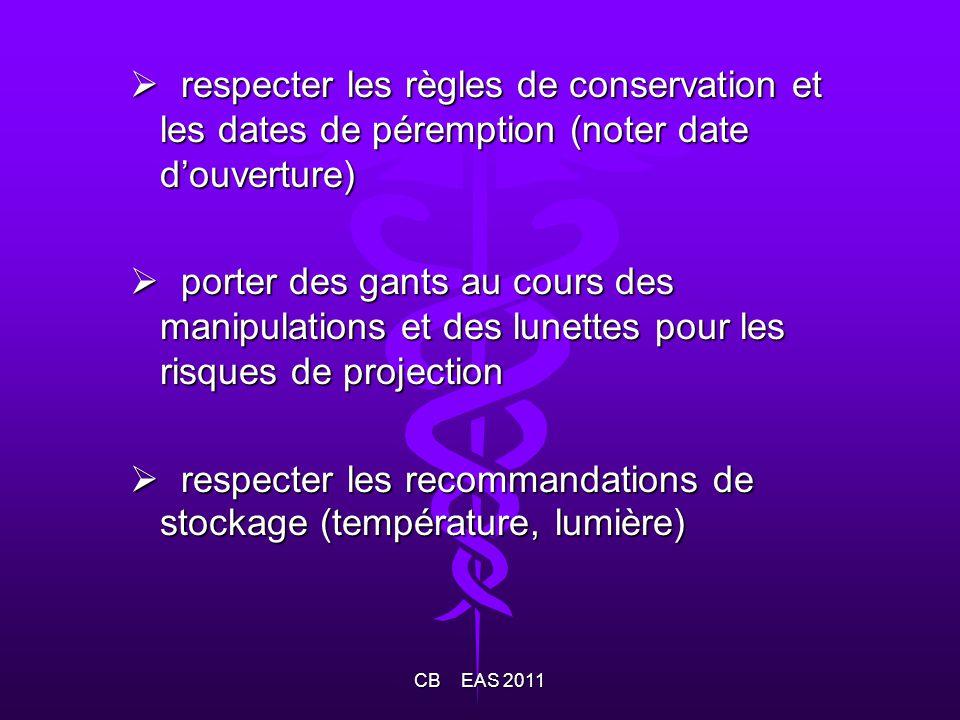 respecter les règles de conservation et les dates de péremption (noter date douverture) respecter les règles de conservation et les dates de péremptio