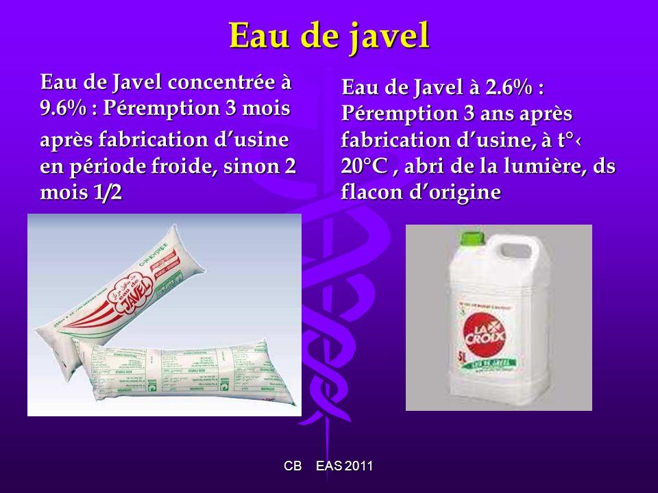 Eau de javel Eau de Javel concentrée à 9.6% : Péremption 3 mois après fabrication dusine en période froide, sinon 2 mois 1/2 Eau de Javel à 2.6% : Pér