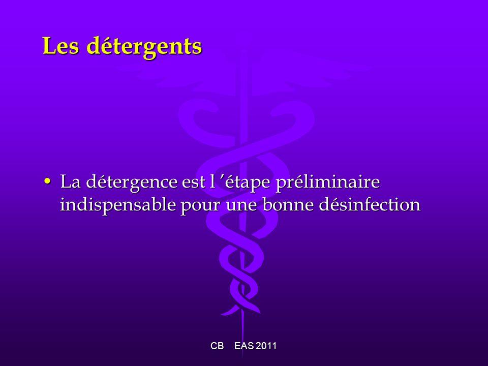 Les détergents La détergence est l étape préliminaire indispensable pour une bonne désinfectionLa détergence est l étape préliminaire indispensable po