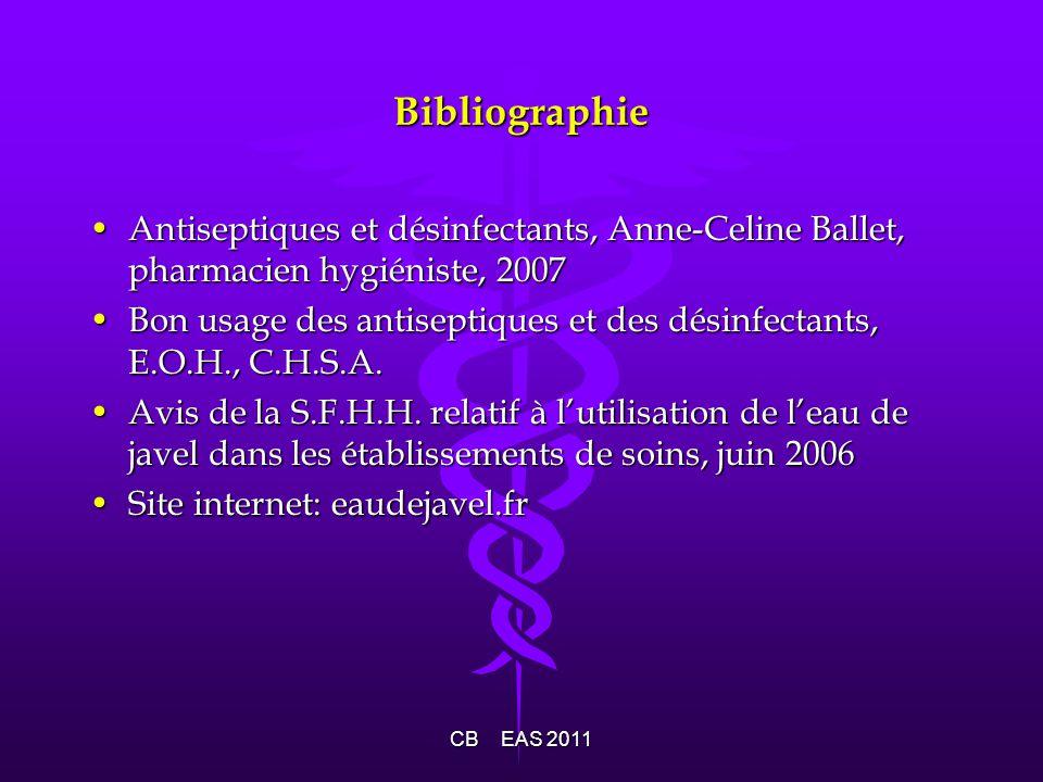 Bibliographie Antiseptiques et désinfectants, Anne-Celine Ballet, pharmacien hygiéniste, 2007Antiseptiques et désinfectants, Anne-Celine Ballet, pharm