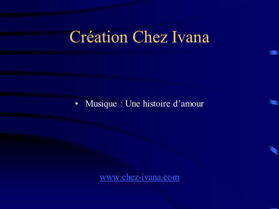 Création Chez Ivana Musique : Une histoire damour www.chez-ivana.com
