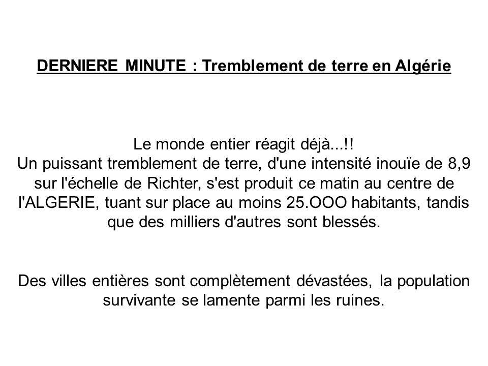 DERNIERE MINUTE : Tremblement de terre en Algérie Le monde entier réagit déjà...!.