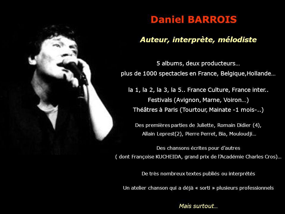 Auteur, interprète, mélodiste 5 albums, deux producteurs… plus de 1000 spectacles en France, Belgique,Hollande… la 1, la 2, la 3, la 5.. France Cultur