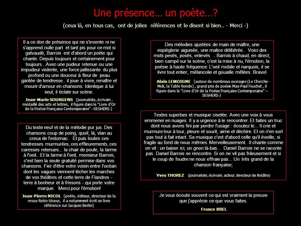 un CD vous sera adressé sur simple demande (par exemple, en cliquant de suite..) à daniel.barrois@hotmail.fr … et vous pourrez, bien sûr, obtenir dautres renseignements.