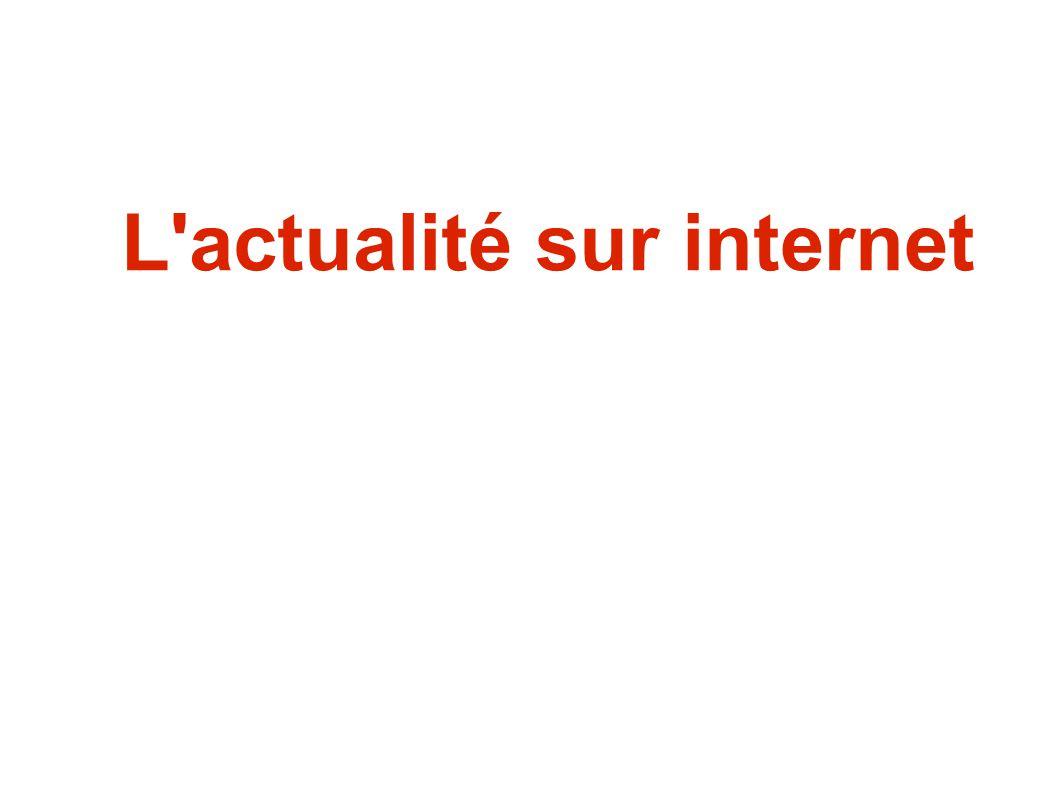 L actualité sur internet