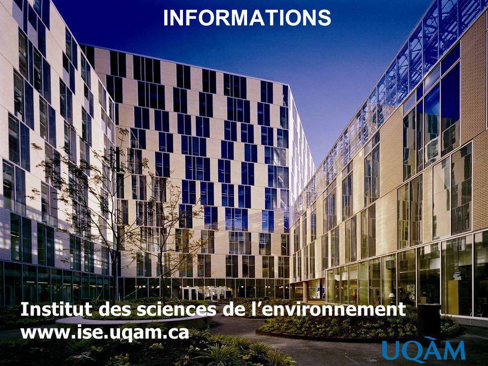 INFORMATIONS Institut des sciences de lenvironnement www.ise.uqam.ca