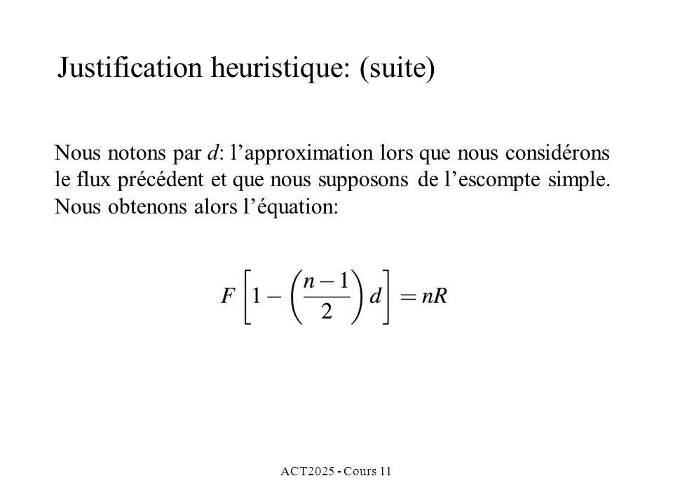ACT2025 - Cours 11 Nous notons par d: lapproximation lors que nous considérons le flux précédent et que nous supposons de lescompte simple.