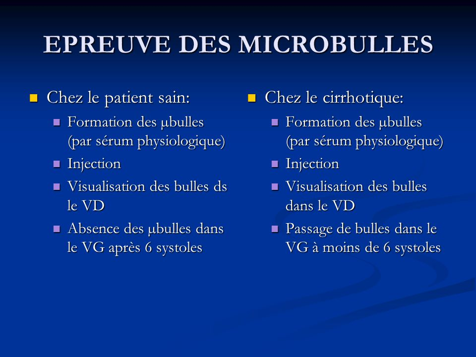 EPREUVE DES MICROBULLES Chez le patient sain: Chez le patient sain: Formation des µbulles (par sérum physiologique) Formation des µbulles (par sérum p