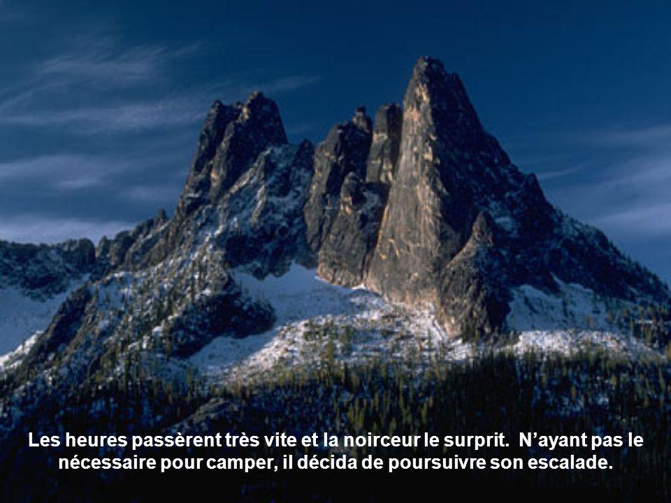 On raconte quun alpiniste, après de longues années de préparation, entreprit de réaliser son rêve descalader une très haute montagne.