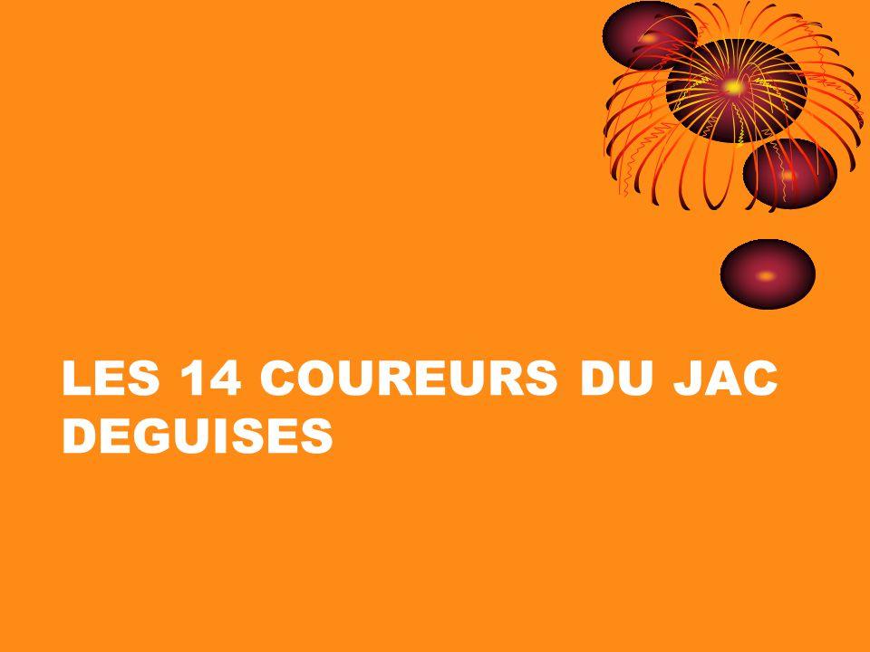 LES 14 COUREURS DU JAC DEGUISES