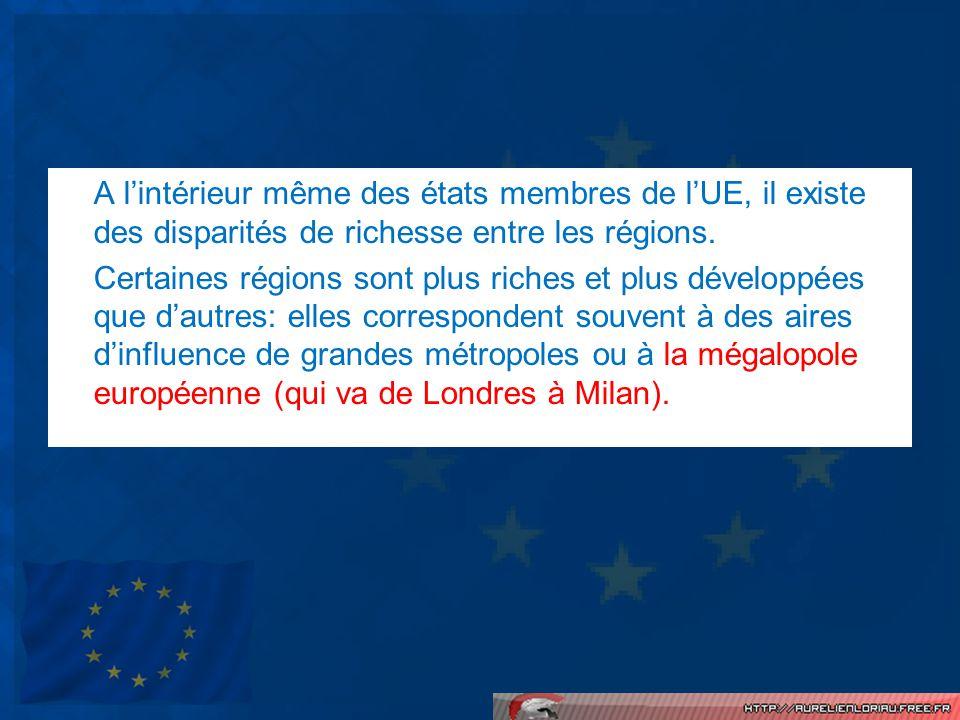 A lintérieur même des états membres de lUE, il existe des disparités de richesse entre les régions. Certaines régions sont plus riches et plus dévelop