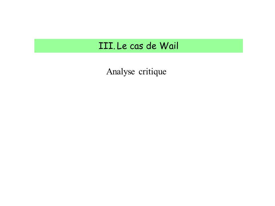 Analyse critique III.Le cas de Wail