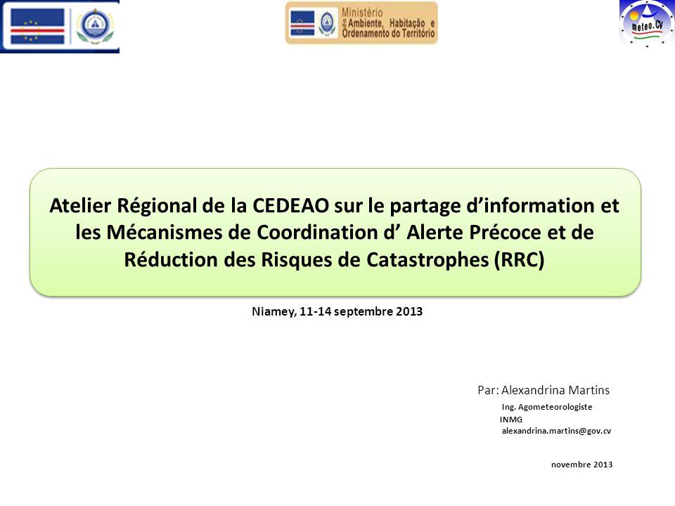 Niamey, 11-14 septembre 2013 Par: Alexandrina Martins Ing.