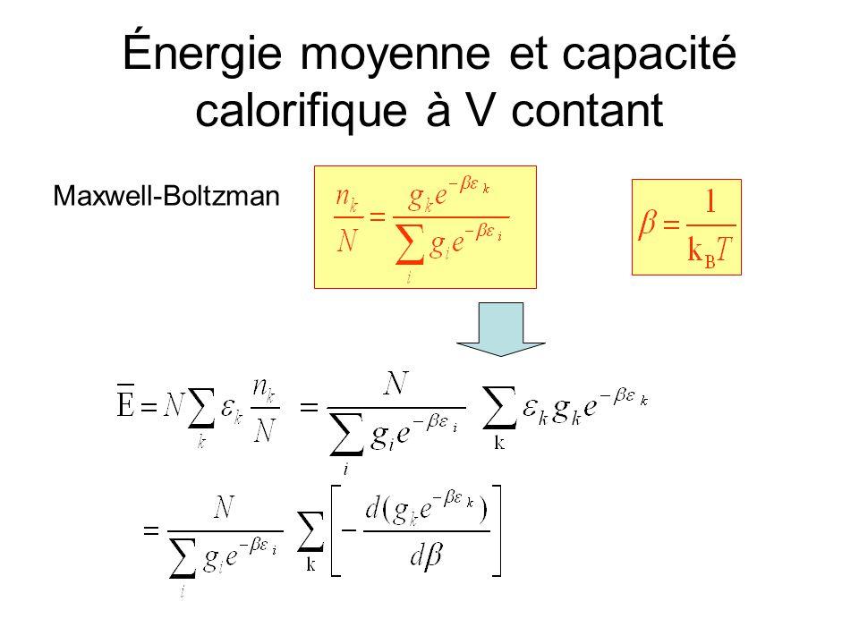 Énergie moyenne et capacité calorifique à V contant Maxwell-Boltzman