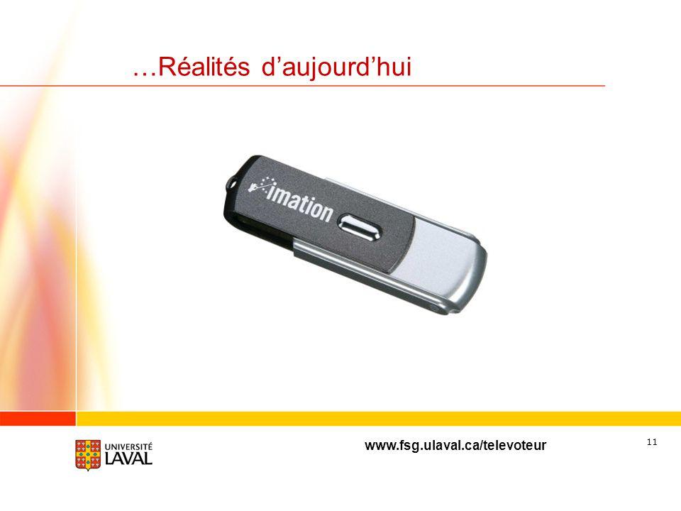 www.fsg.ulaval.ca/televoteur 10 …Réalités daujourdhui