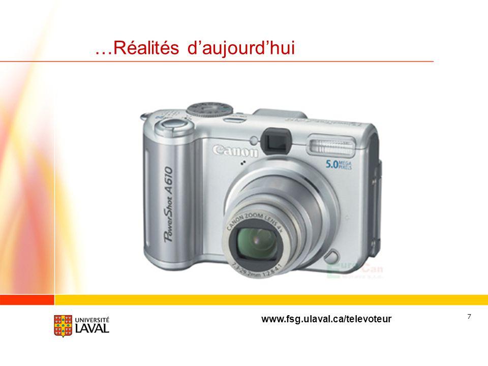 www.fsg.ulaval.ca/televoteur 6 …Réalités daujourdhui