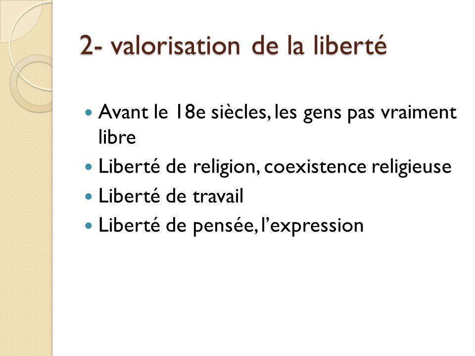 3-Critique des système politique Contre labsolutisme Impliqué les société Rien des solutions