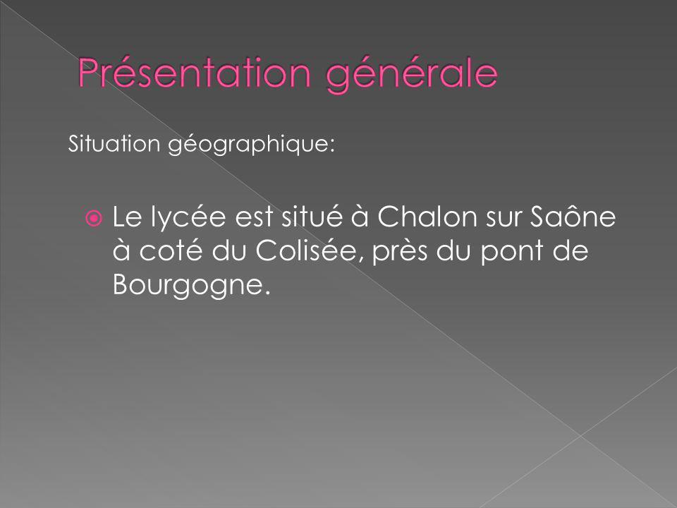 Le lycée est situé à Chalon sur Saône à coté du Colisée, près du pont de Bourgogne.