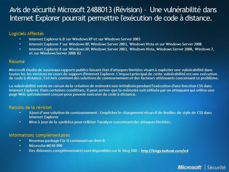 Avis de sécurité Microsoft 2488013 (Révision) – Une vulnérabilité dans Internet Explorer pourrait permettre l'exécution de code à distance. Logiciels