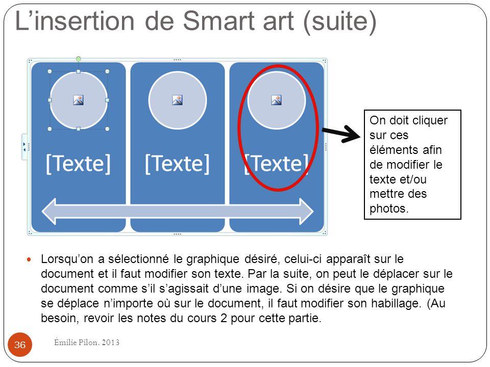 Lorsquon a sélectionné le graphique désiré, celui-ci apparaît sur le document et il faut modifier son texte. Par la suite, on peut le déplacer sur le