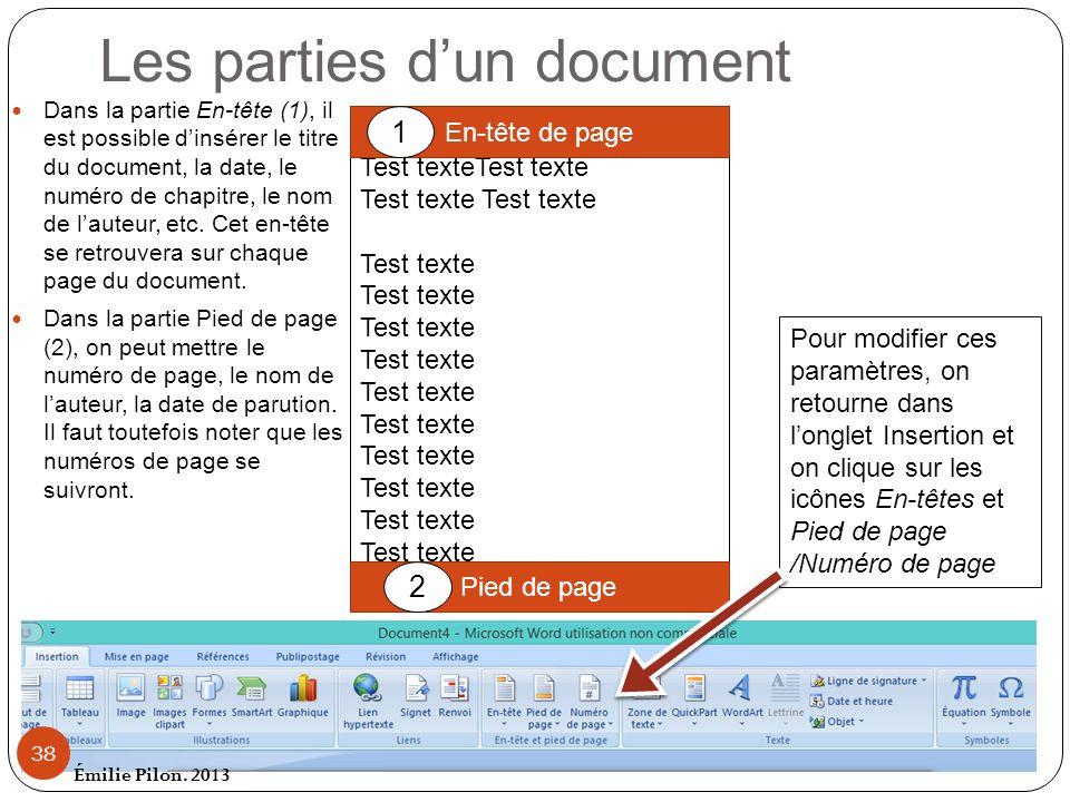 Les parties dun document Dans la partie En-tête (1), il est possible dinsérer le titre du document, la date, le numéro de chapitre, le nom de lauteur,