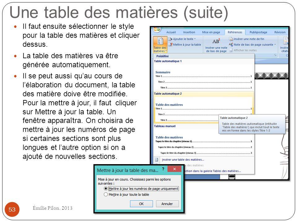 Il faut ensuite sélectionner le style pour la table des matières et cliquer dessus. La table des matières va être générée automatiquement. Il se peut