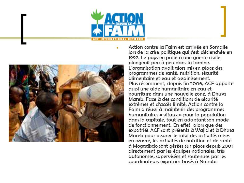 Action contre la Faim est arrivée en Somalie lors de la crise politique qui sest déclenchée en 1992.