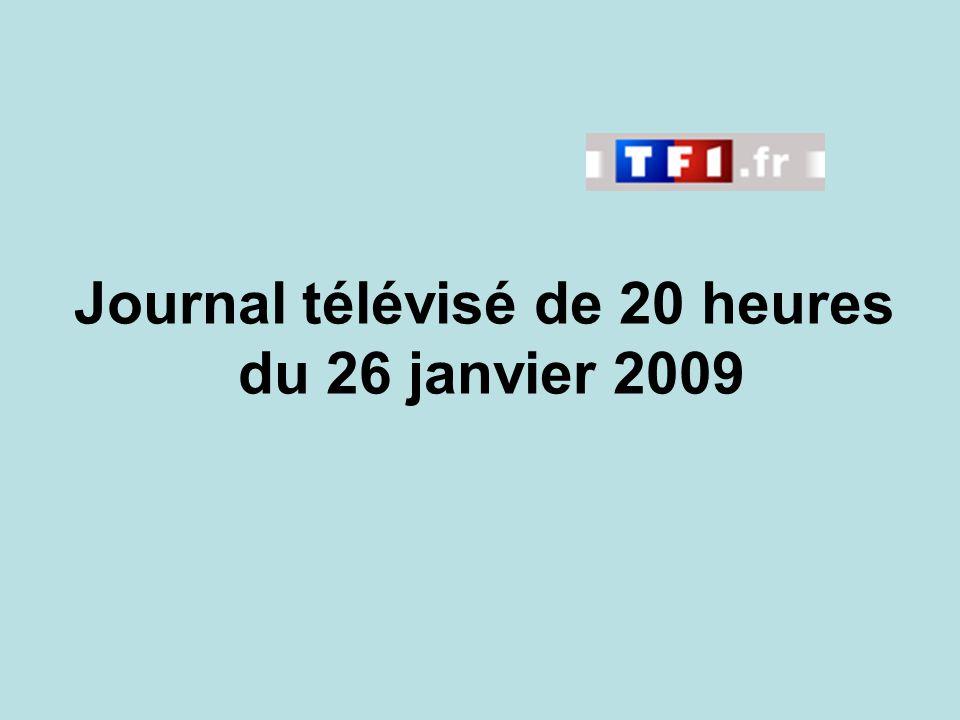 Journal télévisé de 20 heures du 26 janvier 2009