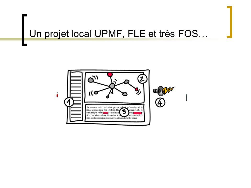 Un projet local UPMF, FLE et très FOS…