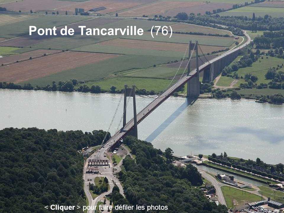 Pont de Tancarville (76) pour faire défiler les photos